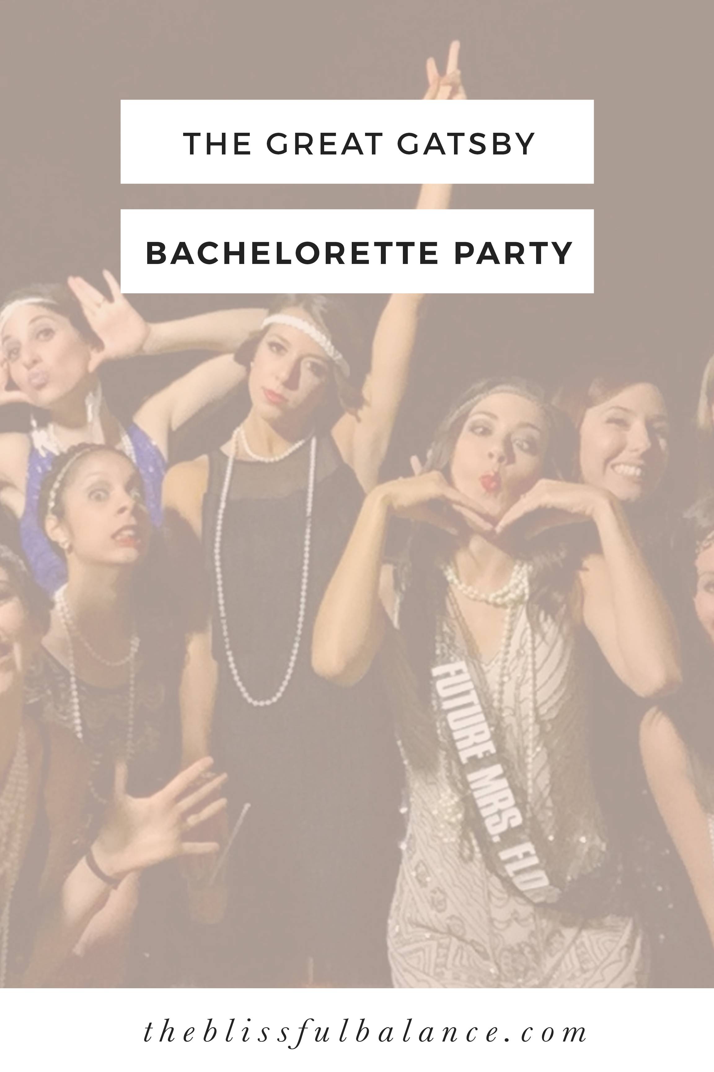A Great Gatsby-themed bachelorette party!