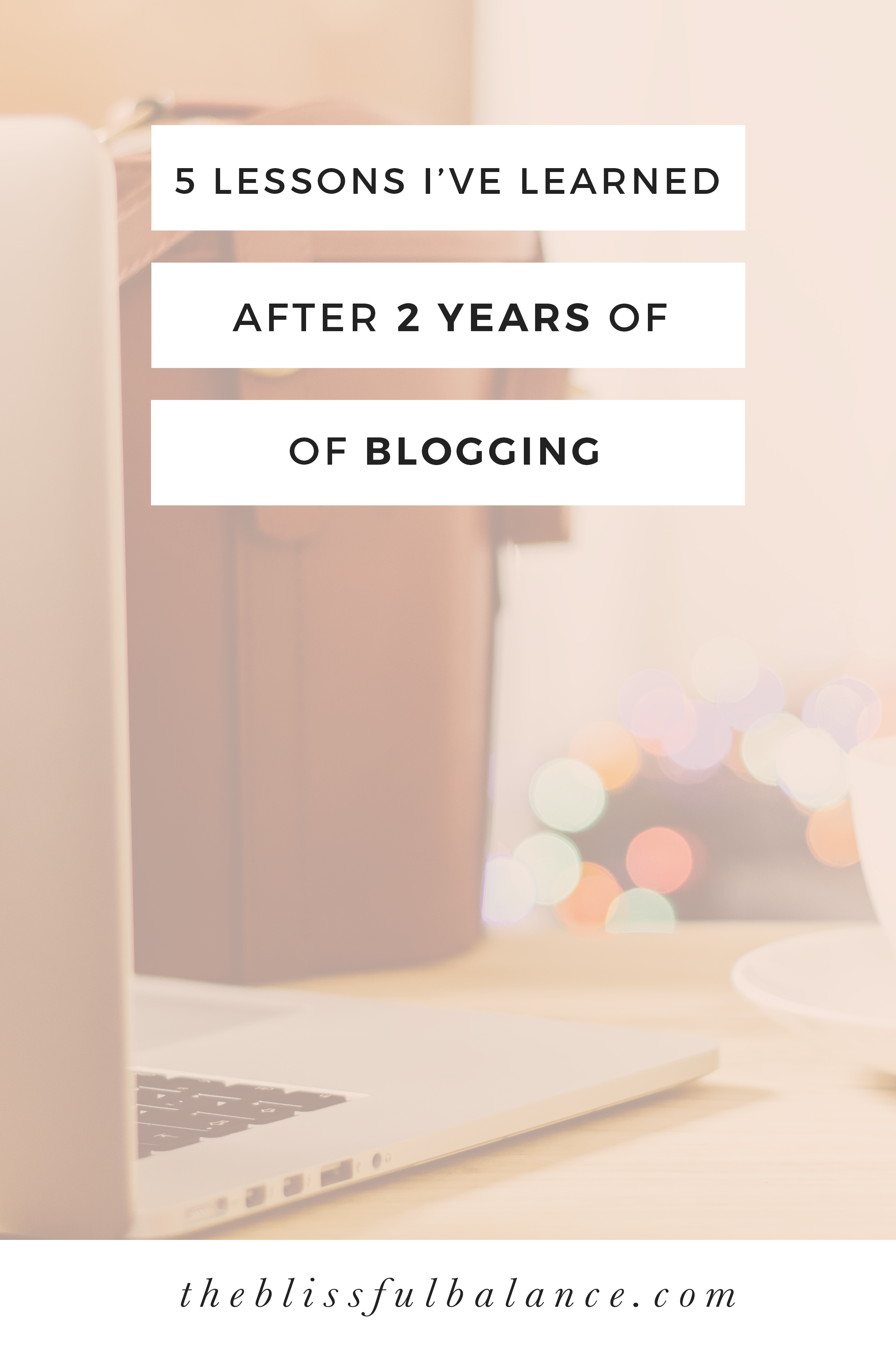 5 Lessons I've Learned After 2 Years of Blogging