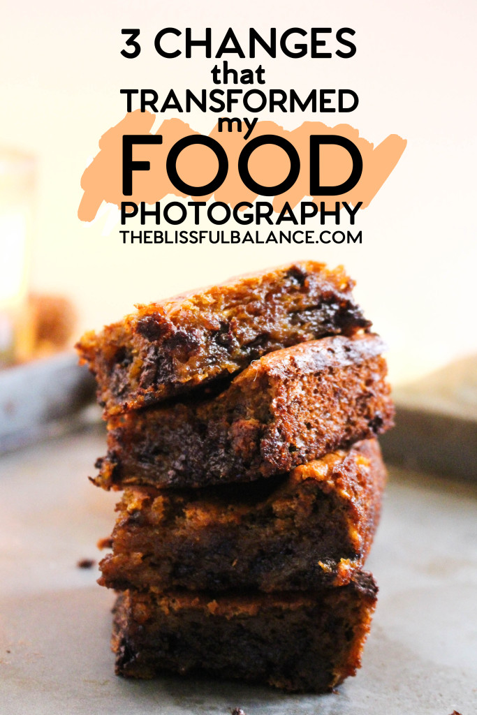 3 Changes that Transformed my Food Photography