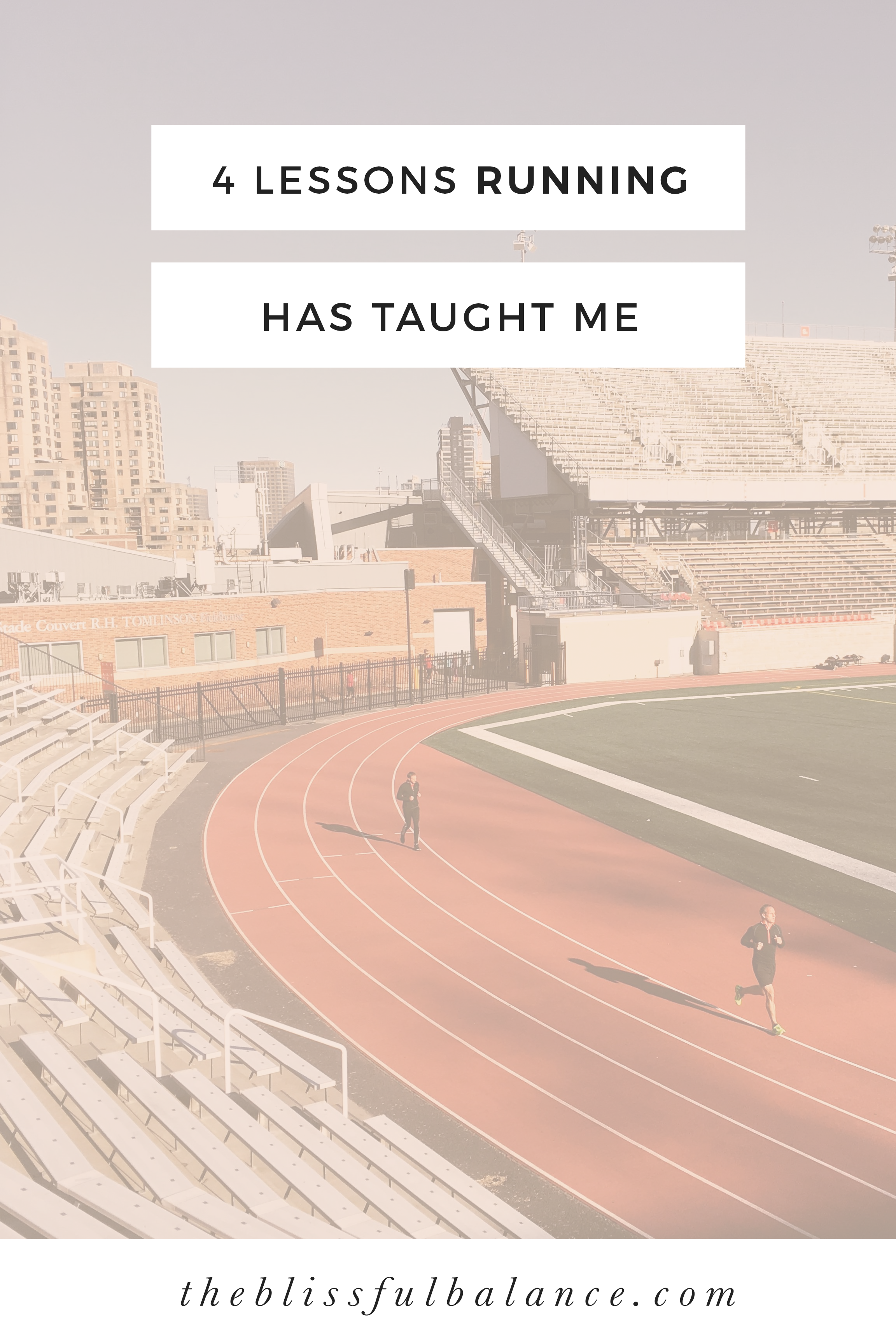 4 Lessons Running Has Taught Me