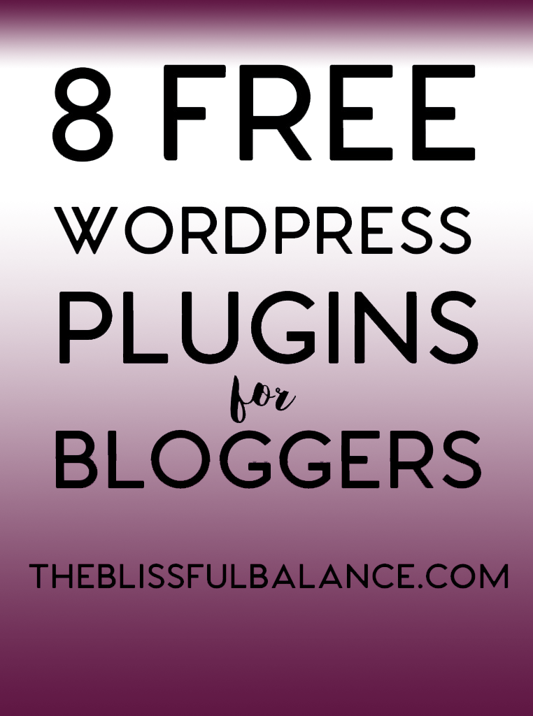 8 Free WordPress Plugins for Bloggers