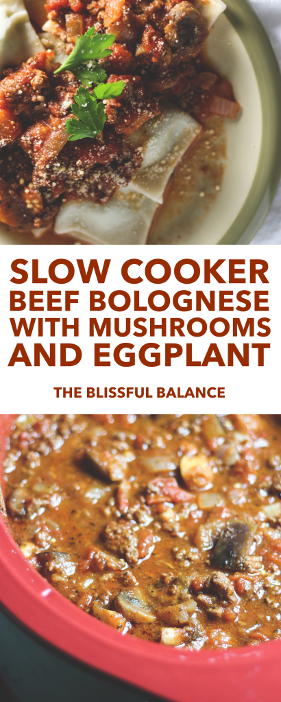 Slow Cooker Beef Bolognese with Mushrooms and Eggplant
