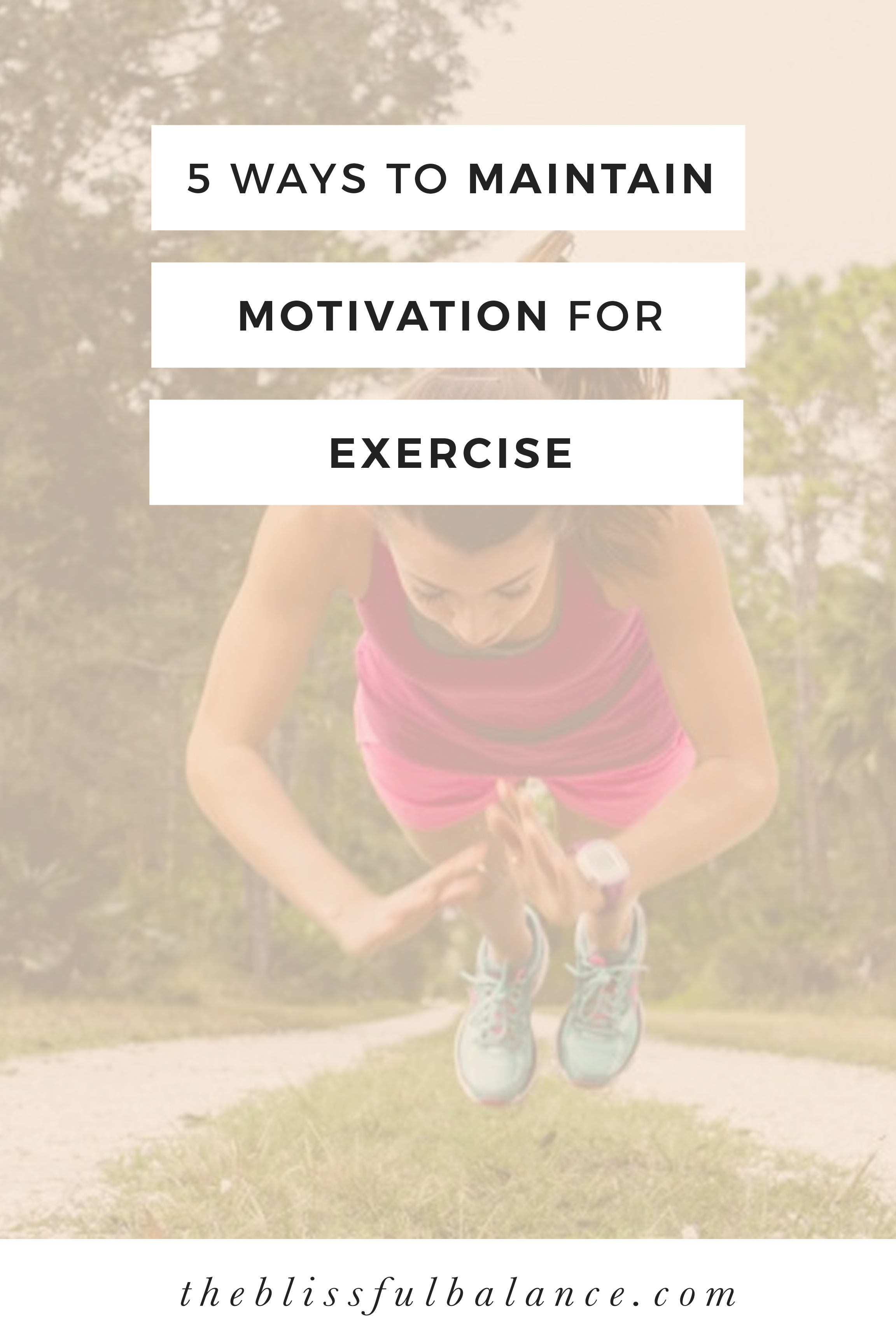 5 Ways to Maintain Motivation for Exercise