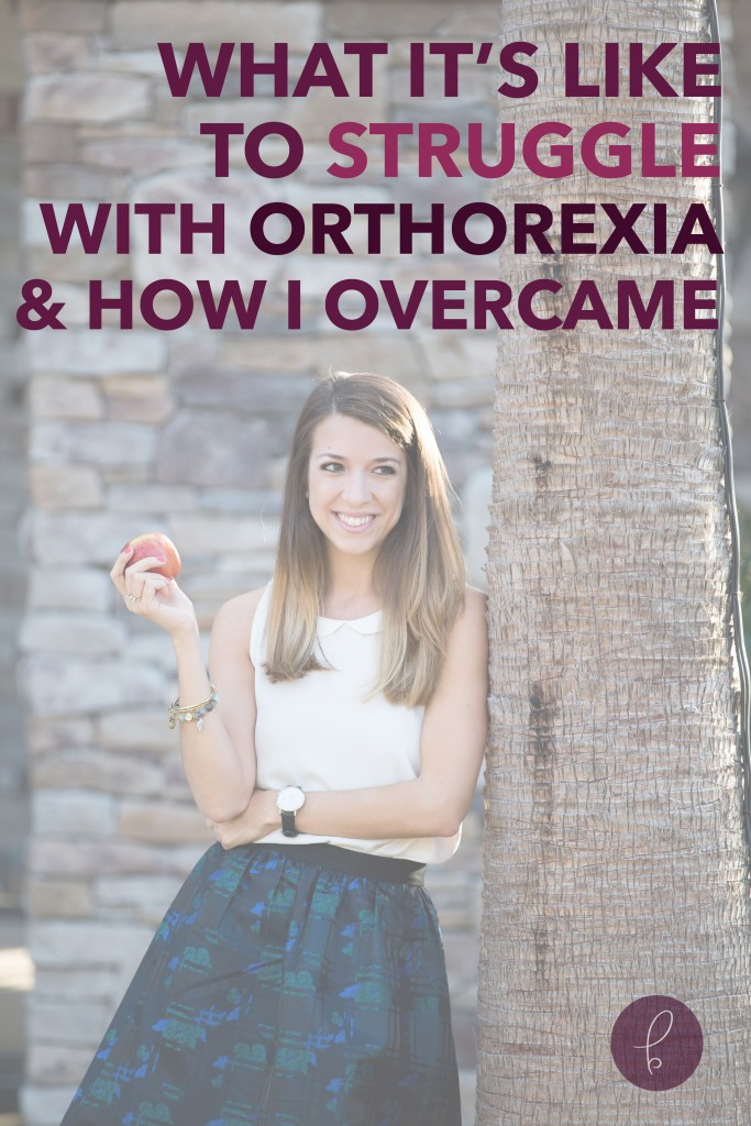 What It's Like to Struggle with Orthorexia, and How I Overcame