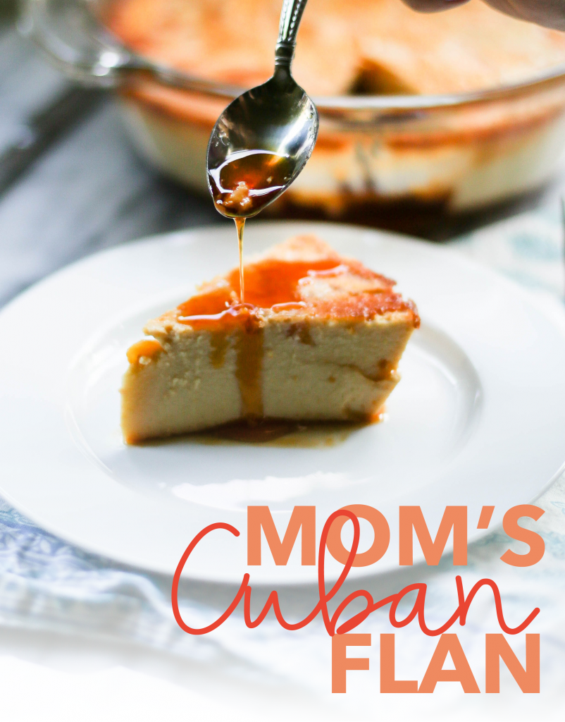 Mom's Cuban Flan Recipe