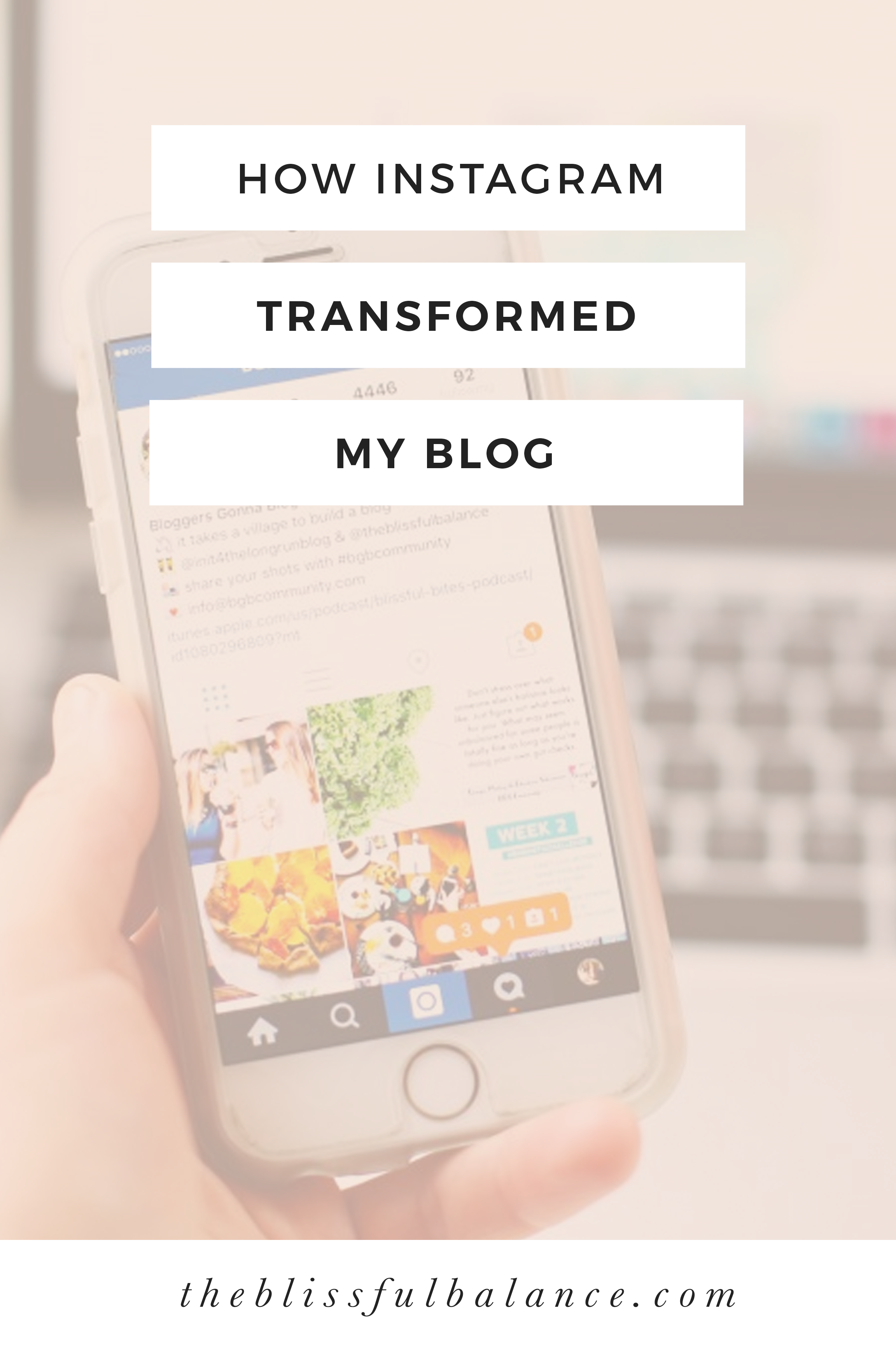 How Instagram Transformed My Blog