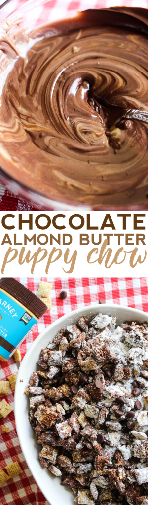 Chocolate Almond Butter Puppy Chow