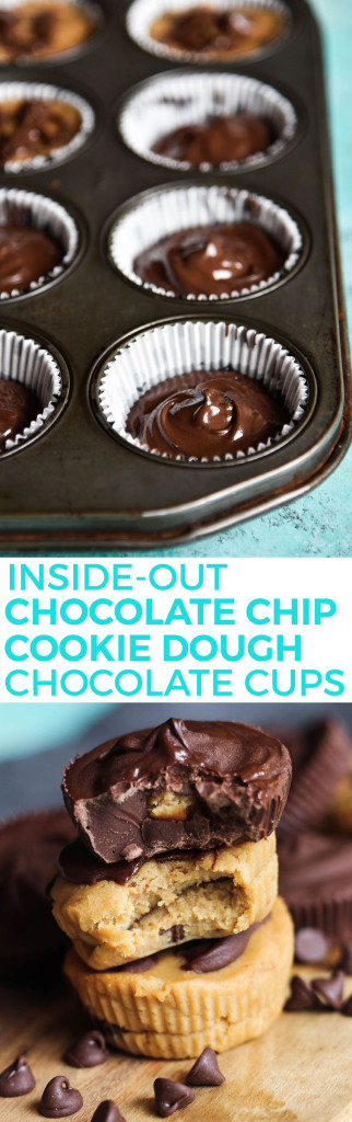 Inside Out Chocolate Chip Cookie Dough Chocolate Cups
