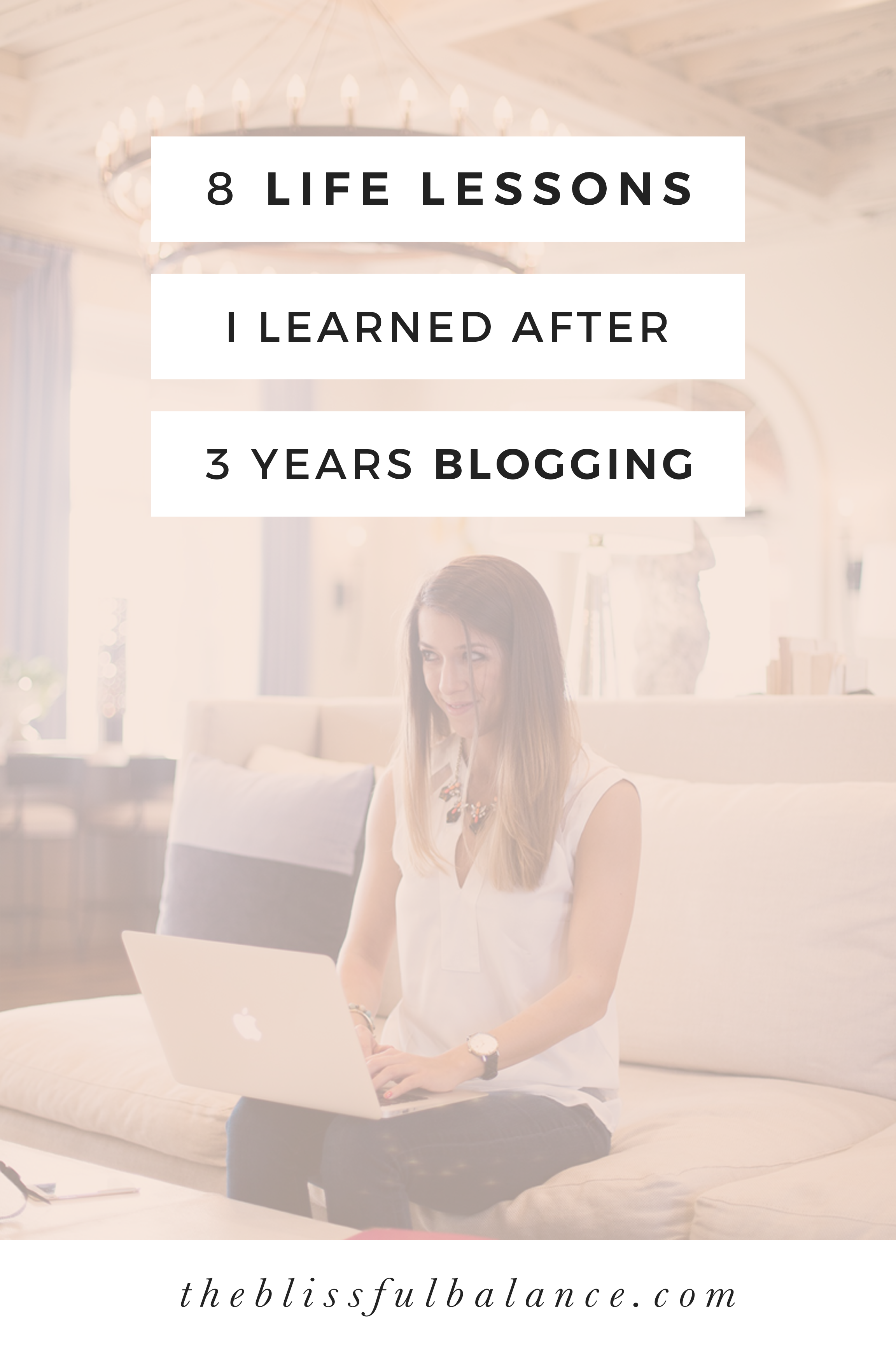 After blogging for three years, these eight life lessons have changed my perspective and have helped me grow professionally and personally.